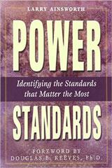 Power Standards:  Identifying the Standards That Matter Most-9780970945549