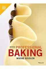 Gisslen, Professional Baking, Seventh Edition  Student Edition Grades 9-12-9781119582526