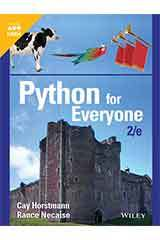 Horstmann, Python for Everyone, Second Edition  Student Edition Grades 9-12-9781119582977
