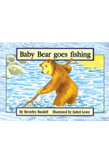 Rigby PM Platinum Collection  Individual Student Edition Yellow (Levels 6-8) Baby Bear Goes Fishing-9781418900601