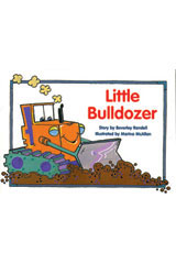 Rigby PM Platinum Collection  Individual Student Edition Yellow (Levels 6-8) Little Bulldozer-9781418900632