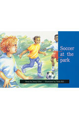 Rigby PM Platinum Collection  Individual Student Edition Yellow (Levels 6-8) Soccer at the Park-9781418900717