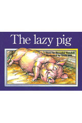 Rigby PM Platinum Collection  Leveled Reader 6pk Red (Levels 3-5) The Lazy Pig-9781418901424