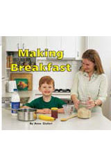 Rigby Flying Colors  Individual Student Edition Yellow Making Breakfast-9781418905682