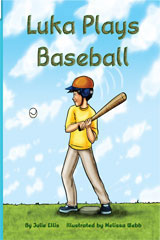 Rigby Flying Colors  Individual Student Edition Green Luka Plays Baseball-9781418905996