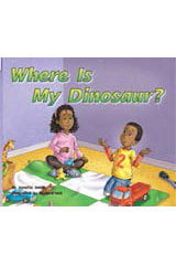 Rigby Flying Colors  Individual Student Edition Red Where is My Dinosaur?-9781418909574