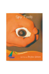 Rigby Sails Launching Fluency  Leveled Reader 6pk Orange Spy Tools-9781418910068