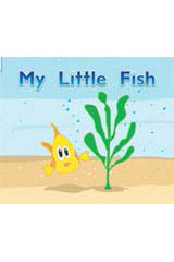 Rigby Flying Colors  Leveled Reader Bookroom Package Magenta My Little Fish-9781418915063