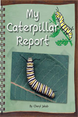 Rigby Flying Colors  Leveled Reader Bookroom Package Red My Caterpillar Report-9781418917487