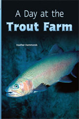 Rigby Flying Colors  Individual Student Edition Turquoise A Day at the Trout Farm-9781418919177