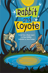 Rigby Flying Colors  Individual Student Edition Turquoise Rabbit and Coyote-9781418919306