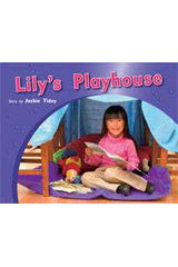 Rigby PM Photo Stories  Individual Student Edition Red (Levels 3-5) Lily's Playhouse-9781418925338