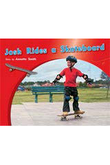 Rigby PM Photo Stories  Individual Student Edition Yellow (Levels 6-8) Josh Rides a Skateboard-9781418925413