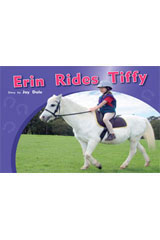 Rigby PM Photo Stories  Individual Student Edition Yellow (Levels 6-8) Erin Rides Tiffy-9781418925468
