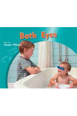 Rigby PM Photo Stories  Individual Student Edition Blue (Levels 9-11) Bath Eyes-9781418925512