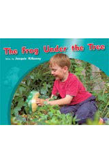Rigby PM Photo Stories  Individual Student Edition Green (Levels 12-14) The Frog Under the Tree-9781418925628