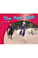 Rigby PM Photo Stories  Individual Student Edition Green (Levels 12-14) The Pony Club-9781418925659