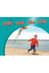 Rigby PM Photo Stories  Leveled Reader Bookroom Package Magenta (Levels 2-3) Josh and the kite-9781418925765
