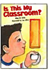 Literacy by Design  Small Book 6-pack Grade K Is This My Classroom?-9781418930462