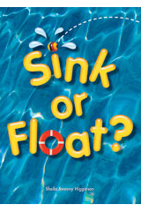Literacy by Design  3-In-1 packs Grade K Sink Or Float?-9781418930691