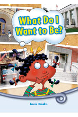 Literacy by Design  Big Book Grade 1 What Do I Want To Be?-9781418930998