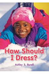 Literacy by Design  Big Book Grade 1 How Should I Dress?-9781418931018