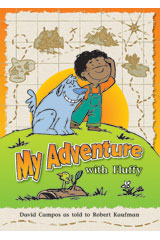 Literacy by Design  Big Book Grade 1 My Adventure With Fluffy-9781418931032