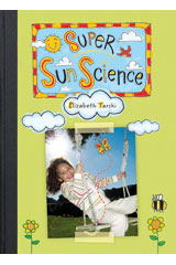 Literacy by Design  Small Book 6-pack Grade 2 Super Sun Science-9781418932138