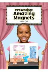 Literacy by Design  Small Book 6-pack Grade 2 Presenting: Amazing Magnets-9781418932176