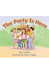 Literacy by Design  Leveled Reader 6-pack Grade K, Level A The Party Is Here-9781418933654