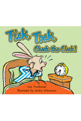 Literacy by Design  Leveled Reader 6-pack Grade K, Level B Tick, Tock, Check the Clock!-9781418933692