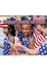 Literacy by Design  Leveled Reader 6-pack Grade K, Level A Happy Fourth of July!-9781418933791