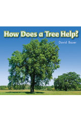 Literacy by Design  Leveled Reader 6-pack Grade K, Level B How Does A Tree Help?-9781418933821