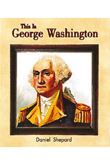Literacy by Design  Leveled Reader 6-pack Grade K, Level B This Is George Washington-9781418933838