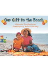 Literacy by Design  Leveled Reader 6-pack Grade K, Level C Our Gift to the Beach-9781418933906
