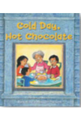 Literacy by Design  Leveled Reader 6-pack Grade 1, Level D Cold Day, Hot Chocolate-9781418934644