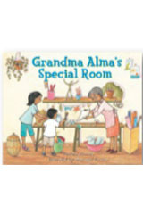 Literacy by Design  Leveled Reader 6-pack Grade 1, Level H Grandma Alma's Special Room-9781418934811