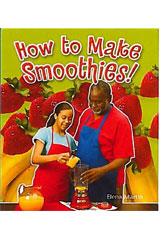Literacy by Design  Leveled Reader 6-pack Grade 1, Level C How to Make Smoothies!-9781418934927