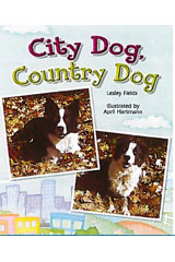 Literacy by Design  Leveled Reader 6-pack Grade 1, Level G City Dog Country Dog-9781418935115