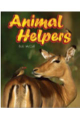 Literacy by Design  Leveled Reader 6-pack Grade 1, Level I Animal Helpers-9781418935184