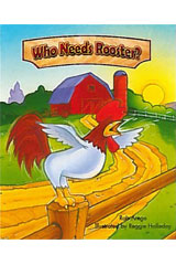 Literacy by Design  Leveled Reader 6-pack Grade 2, Level G Who Needs Rooster?-9781418935863