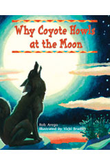Literacy by Design  Leveled Reader 6-pack Grade 2, Level L Why Coyote Howls at the Moon-9781418936075