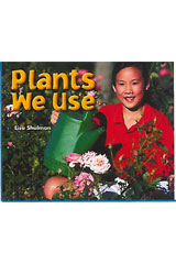 Literacy by Design  Leveled Reader 6-pack Grade 2, Level J Plants We Use-9781418936297