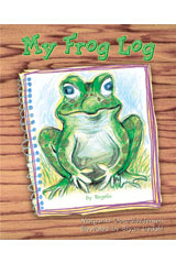 Literacy by Design  Leveled Reader 6-pack Grade 2, Level N My Frog Log-9781418936440