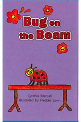 Literacy by Design  Leveled Reader 6-pack Grade 3, Level O Bug on the Beam-9781418937287
