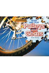 Literacy by Design  Leveled Reader 6-pack Grade 3, Level J Pulleys and Gears-9781418937386