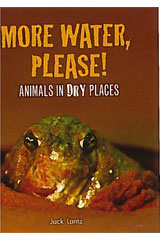 Literacy by Design  Leveled Reader 6-pack Grade 3, Level K More Water, Please! Animals in Dry Places-9781418937454