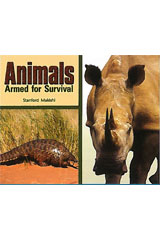 Literacy by Design  Leveled Reader 6-pack Grade 3, Level L Animals Armed for Survival-9781418937492