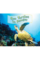 Literacy by Design  Leveled Reader 6-pack Grade 3, Level N Sea Turtles in Danger-9781418937607