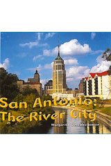 Literacy by Design  Leveled Reader 6-pack Grade 3, Level O San Antonio: The River City-9781418937614